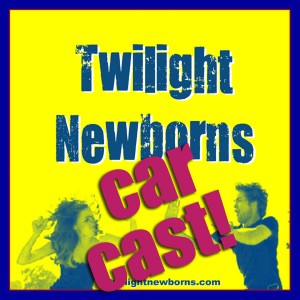 It's a Twilight Newborns Car Cast!